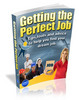 How To Get The Perfect Job - Make Load Of Money Online