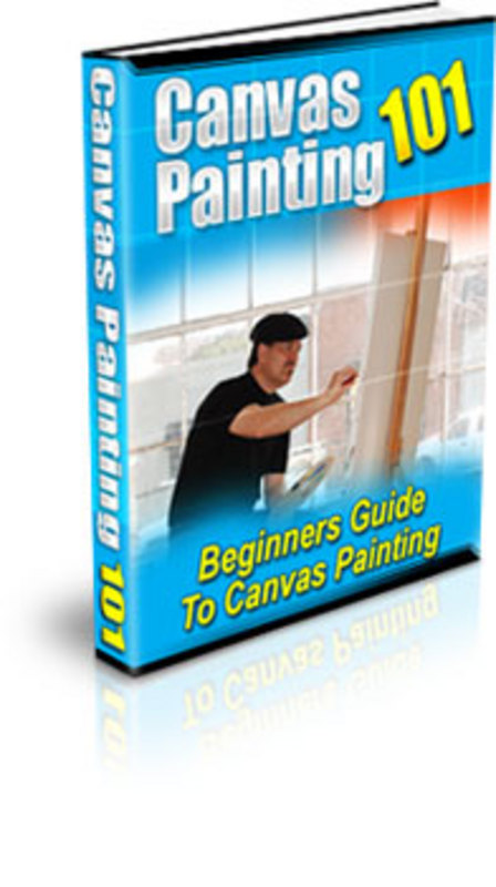 Product picture Canvas Painting 101 - Make More Money From Your Website