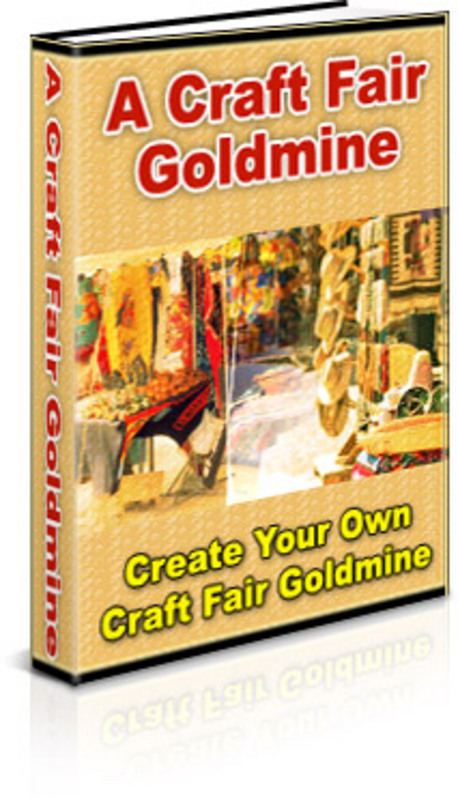 Product picture Craft Fair GoldMine - Make More Money From Your Website