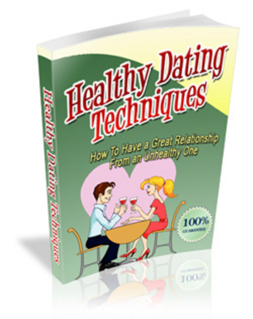 Product picture Healthy Dating Techniques - Make More Money From Your Websit