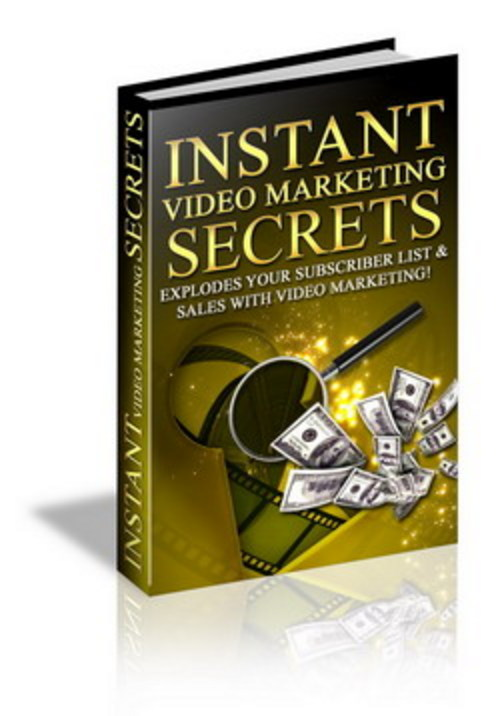 Product picture Instant Video Marketing Secrets - Make Money Online